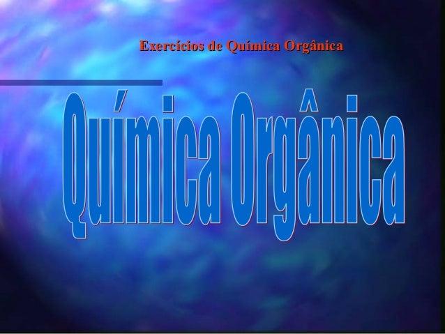 Exercícios de Química Orgânica
