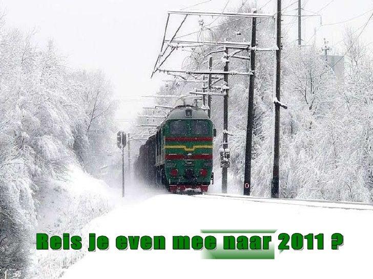 Reis je even mee naar 2011 ?
