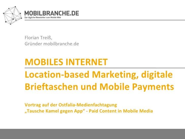 Florian Treiß,  Gründer mobilbranche.de MOBILES INTERNET Location-based Marketing, digitale Brieftaschen und Mobile Paymen...