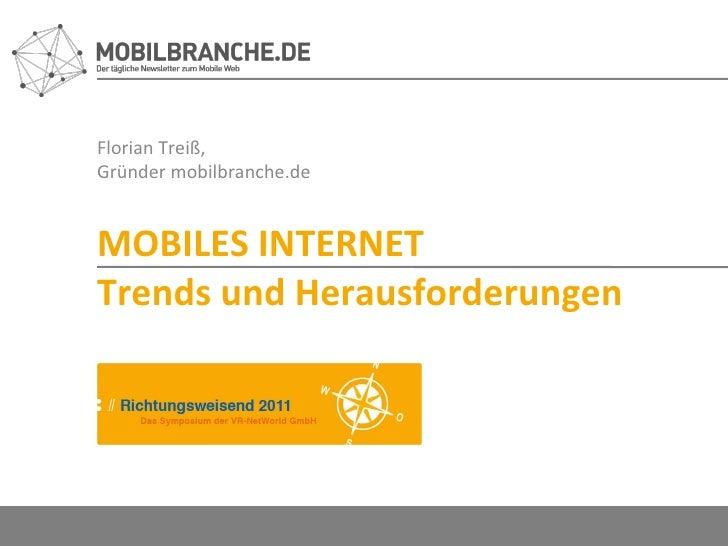 Florian Treiß,  Gründer mobilbranche.de MOBILES INTERNET Trends und Herausforderungen