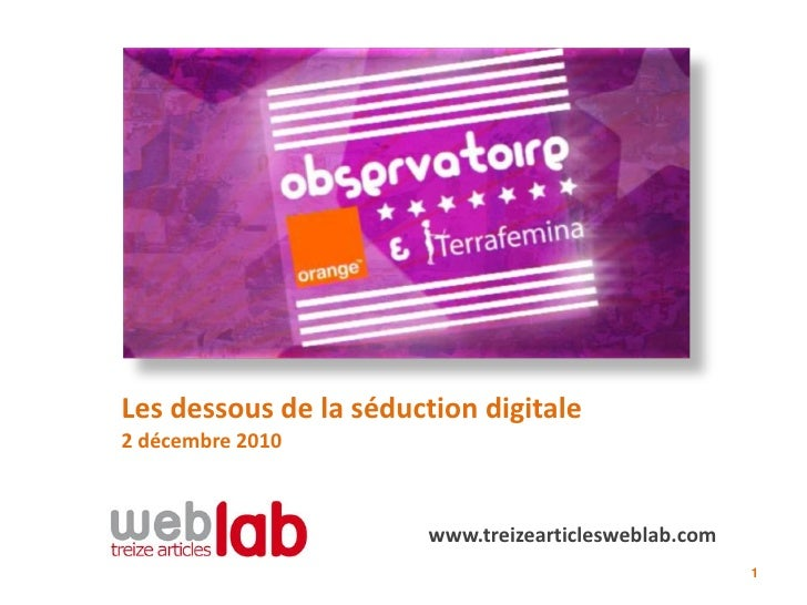 Treize articles-weblab-synthese-seduction-digitale