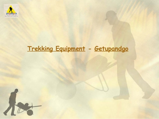 Trekking Equipment - Getupandgo