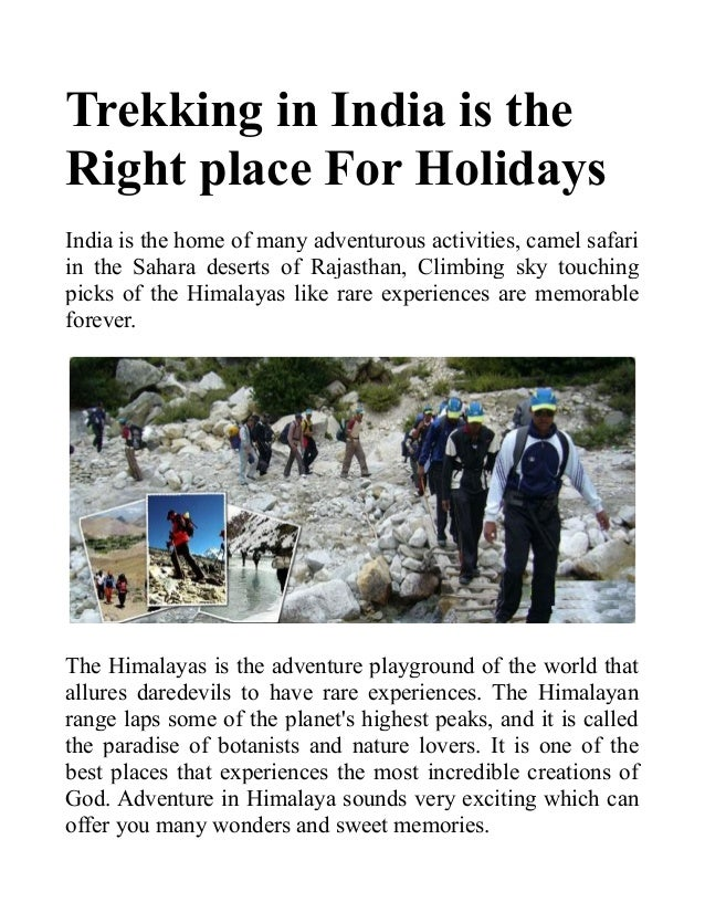 Trekking in india is the right place for your holidays