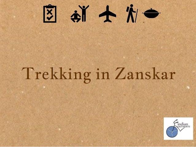 Trekking in ZanskarTrekking in Zanskar