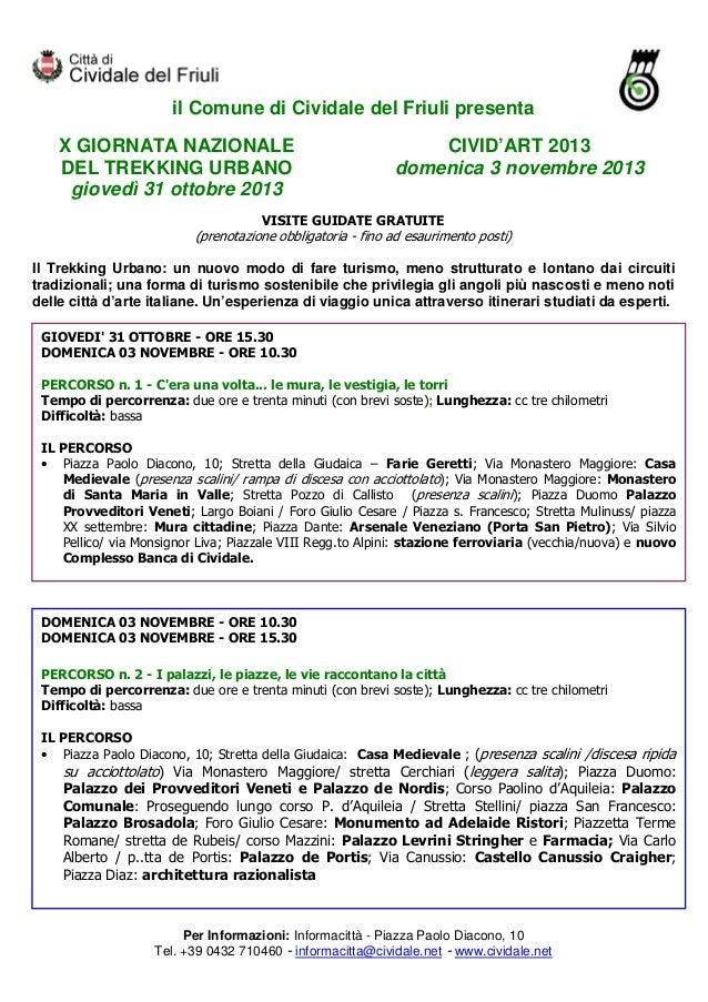 il Comune di Cividale del Friuli presenta X GIORNATA NAZIONALE DEL TREKKING URBANO giovedì 31 ottobre 2013  CIVID'ART 2013...