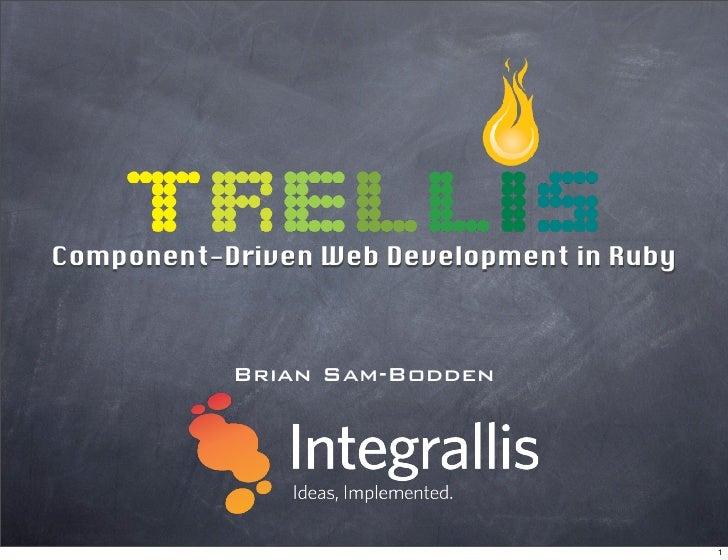 Trellis Framework At RubyWebConf