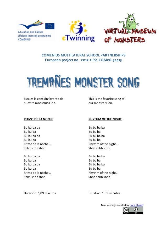 COMENIUS MULTILATERAL SCHOOL PARTNERSHIPS               European project no 2012-1-ES1-COM06-52413Esta es la canción favor...