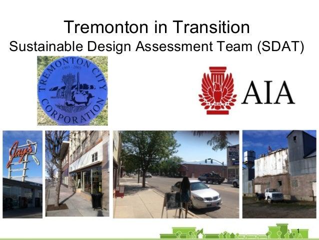 1 Tremonton in Transition Sustainable Design Assessment Team (SDAT)