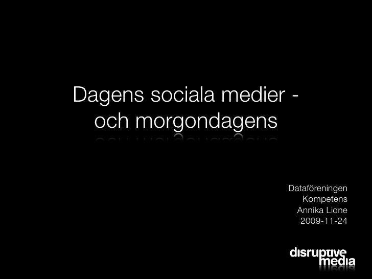 Dagens sociala medier -   och morgondagens                       Dataföreningen                         Kompetens         ...