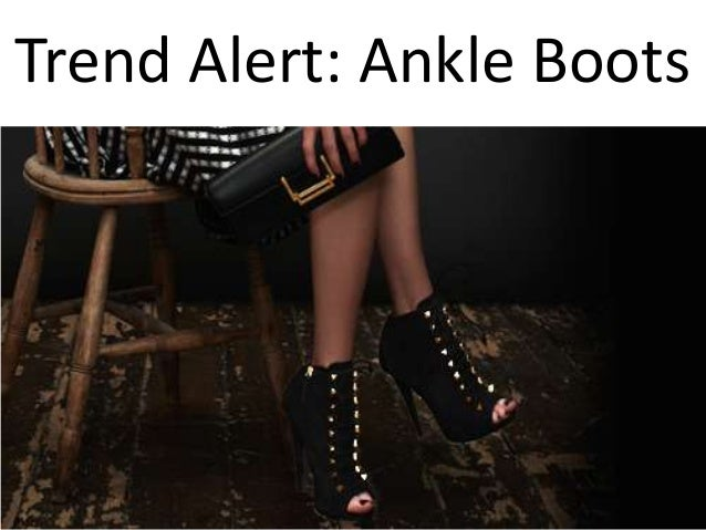 Trend Alert: Ankle Boots