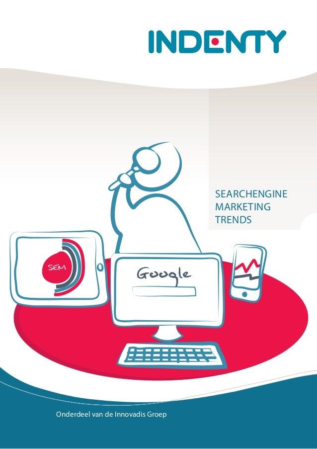 Trendanalyse zoekmachinemarketing 2012 2013 indenty
