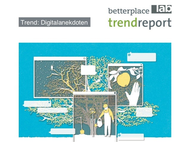 betterplace lab Trendreport: Digitalanekdoten