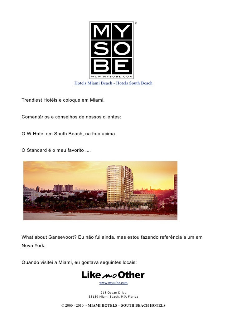 Hotels Miami Beach - Hotels South Beach   Trendiest Hotéis e coloque em Miami.   Comentários e conselhos de nossos cliente...