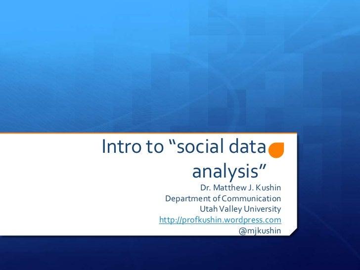 """""""Trending Social Media"""" Social Data Analysis for PR and media industries"""