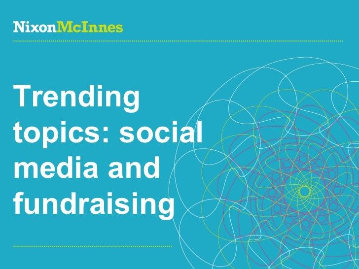 Trending topics: social media and fundraising