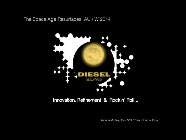 The Space Age Resurfaces, AU / W 2014 Innovation, Refinement & Rock n' Roll... Aidenn Mullen / Fash503 / Trend Journal Ent...