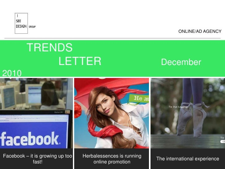 ONLINE/AD AGENCY<br />TRENDS <br />                  LETTER                   December 2010<br />Facebook – it is growing ...
