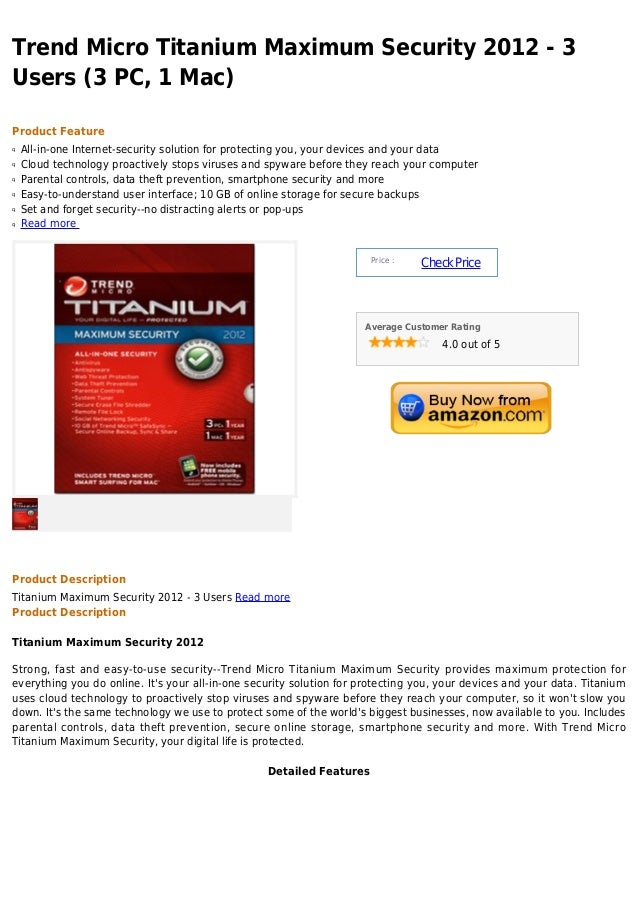 Trend Micro Titanium Maximum Security 2012 - 3Users (3 PC, 1 Mac)Product Featureq   All-in-one Internet-security solution ...