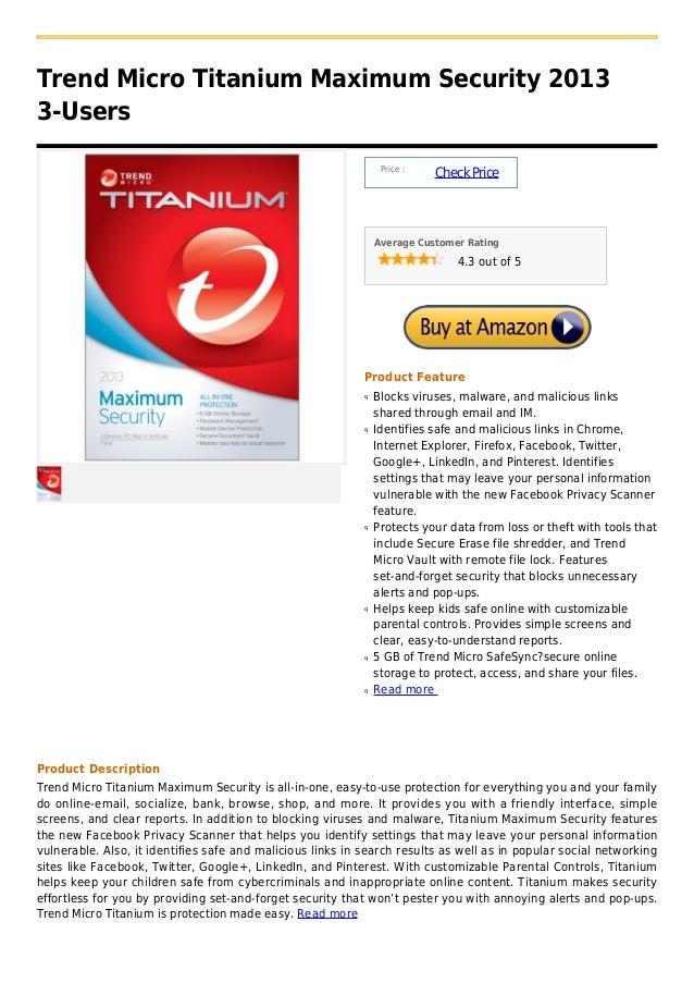 Trend Micro Titanium Maximum Security 20133-Users                                                                 Price : ...