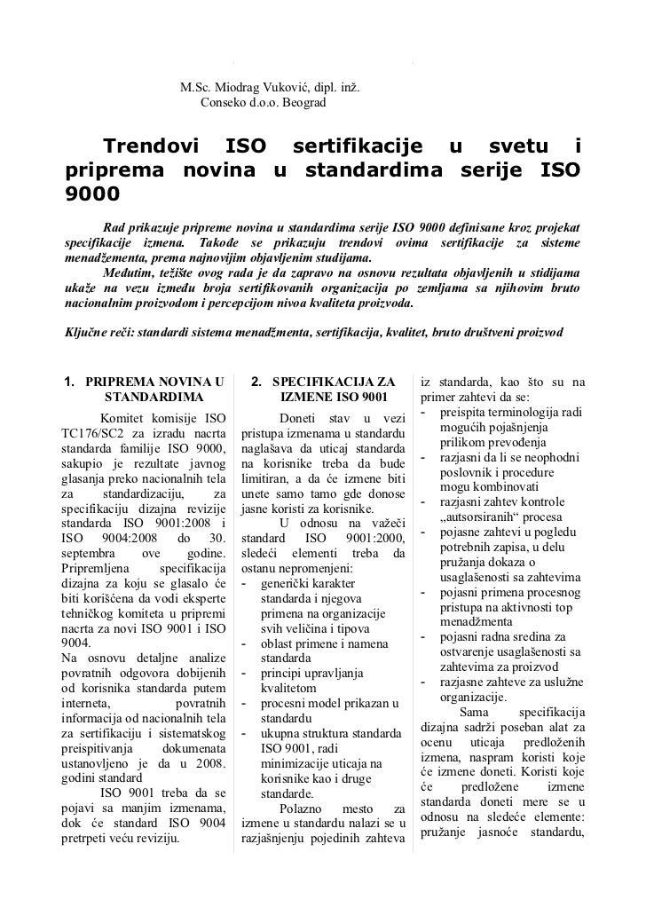 M.Sc. Miodrag Vuković, dipl. inž.                          Conseko d.o.o. Beograd    Trendovi ISO sertifikacije u svetu ip...