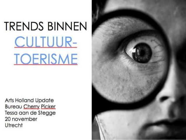 Arts Holland - Travel trends