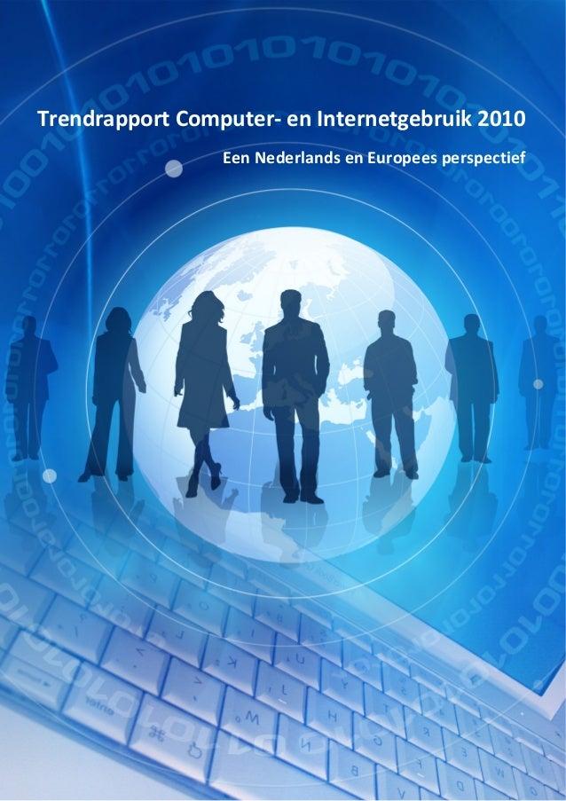 Trendrapport computer en internetgebruik 2010 Digivaardig & Digibewust
