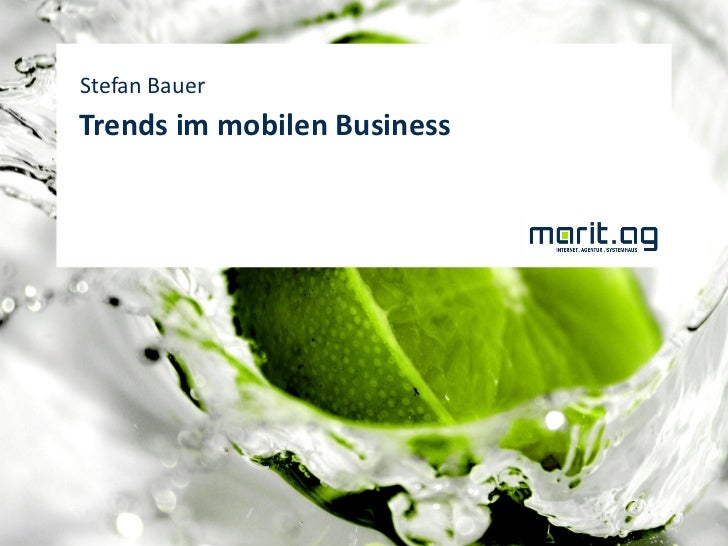 Stefan BauerTrends im mobilen Business