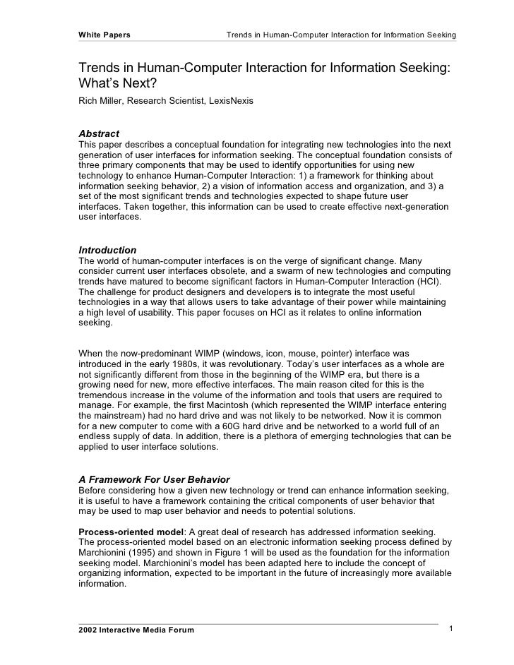 White Papers                        Trends in Human-Computer Interaction for Information Seeking    Trends in Human-Comput...
