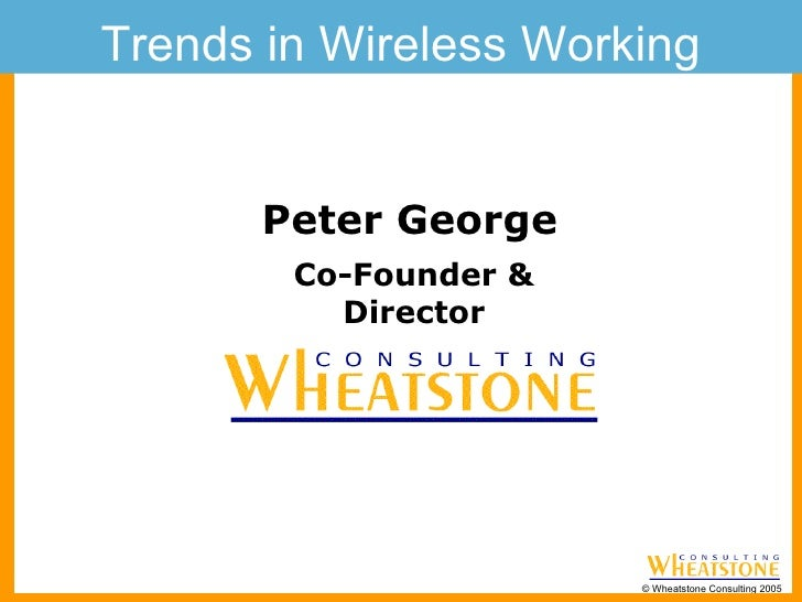 Trends in Wireless Working