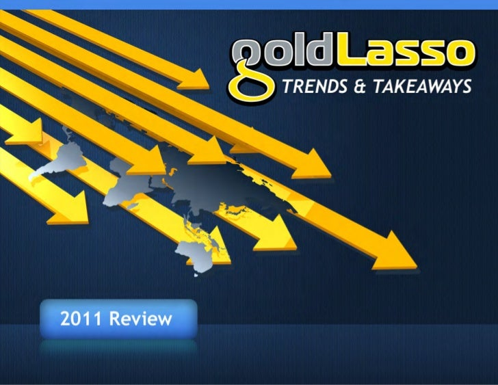Marketing Trends & Takeaways Recap 2011