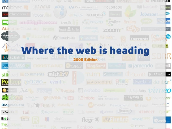 Where the web is heading          2006 Edition