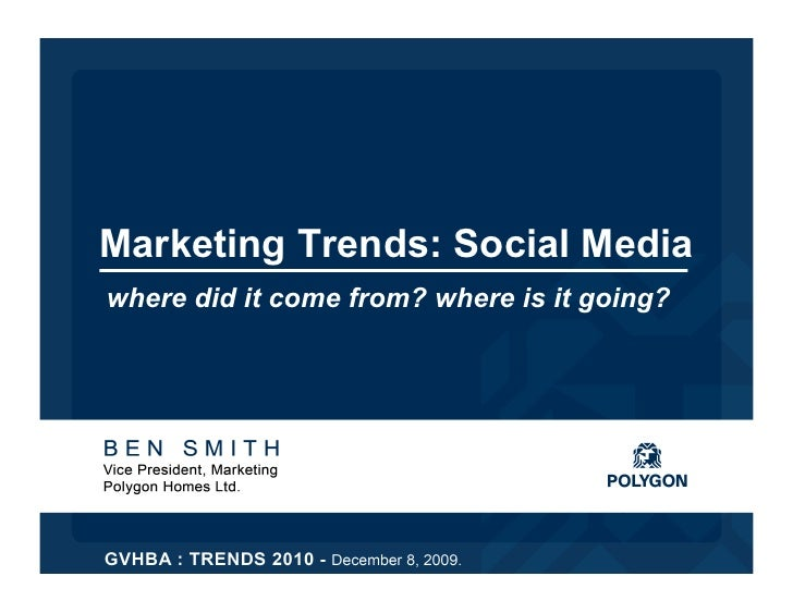 Marketing Trends: Social Media, Where did it come from? Where is it going?