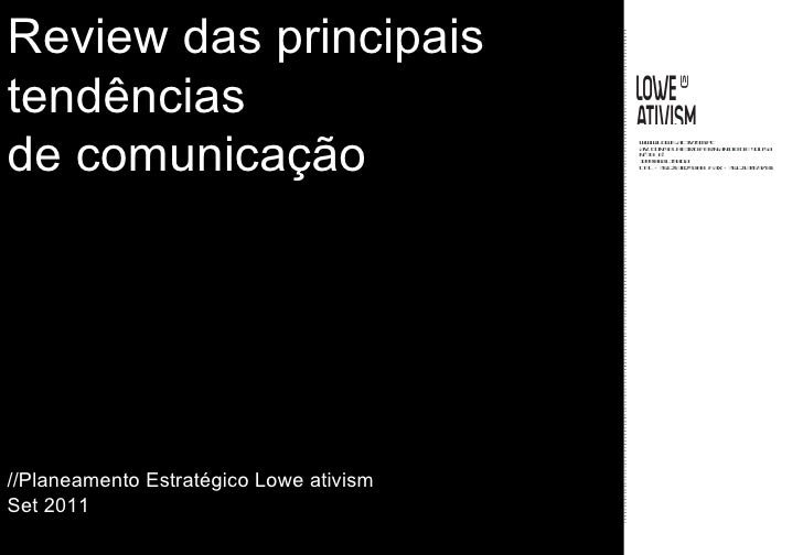 Review das principais tendências  de comunicação  //Planeamento Estratégico Lowe ativism Set 2011
