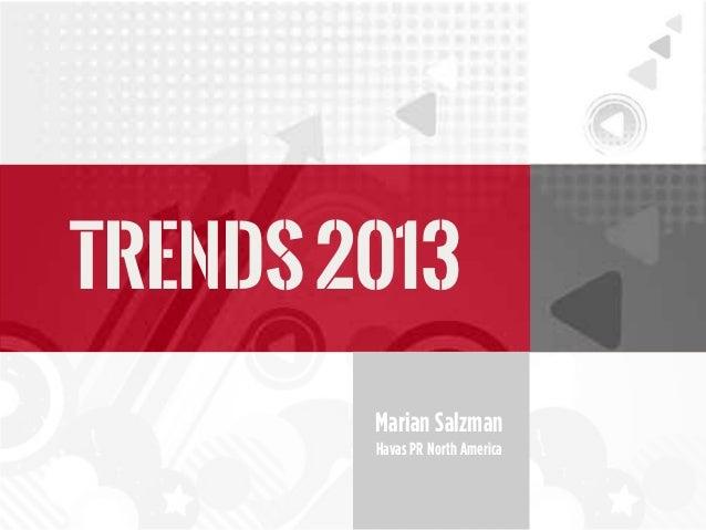 Marian Salzman Havas PR North America TRENDS2013