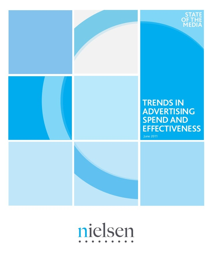 State of the media: Trends in Advertising Spend and Effectiveness - Nielsen - JUN11