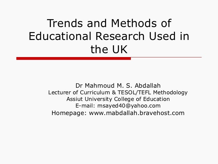 Trends and methods of educational research in the uk