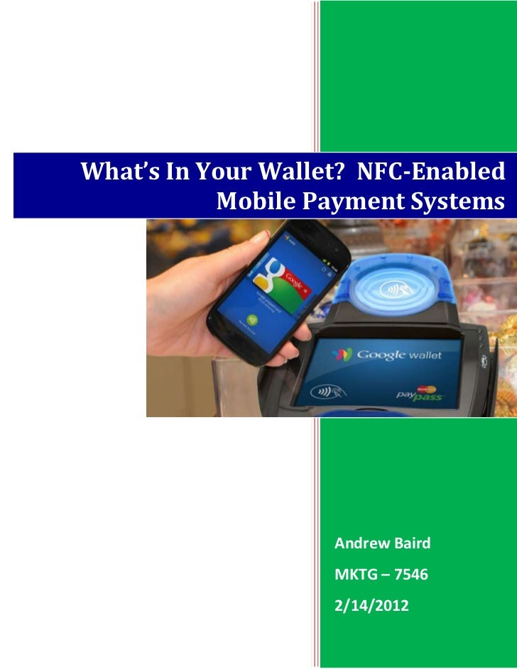 Trends Assessment #1: Mobile Payments Using NFC, 2-14-12
