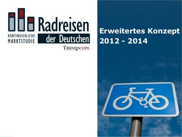 Erweitertes Konzept2012 - 2014