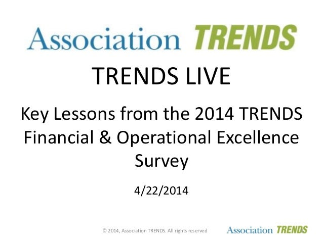 Key Lessons from the 2014 Association TRENDS Finance & Operations Excellence Survey