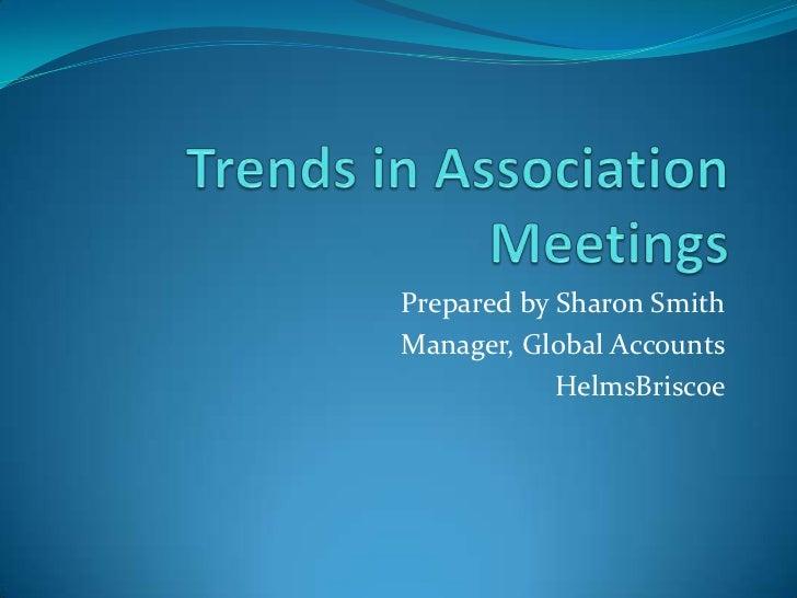 Trends in Association Meetings