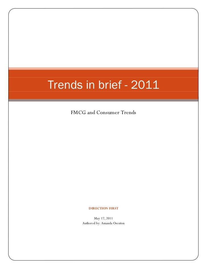 Trends in brief - 2011    FMCG and Consumer Trends            DIRECTION FIRST               May 17, 2011        Authored b...
