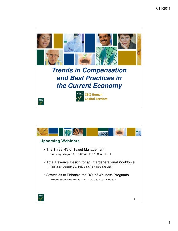 7/11/2011     Trends in Compensation       and Best Practices in      the Current Economy                             CBIZ...