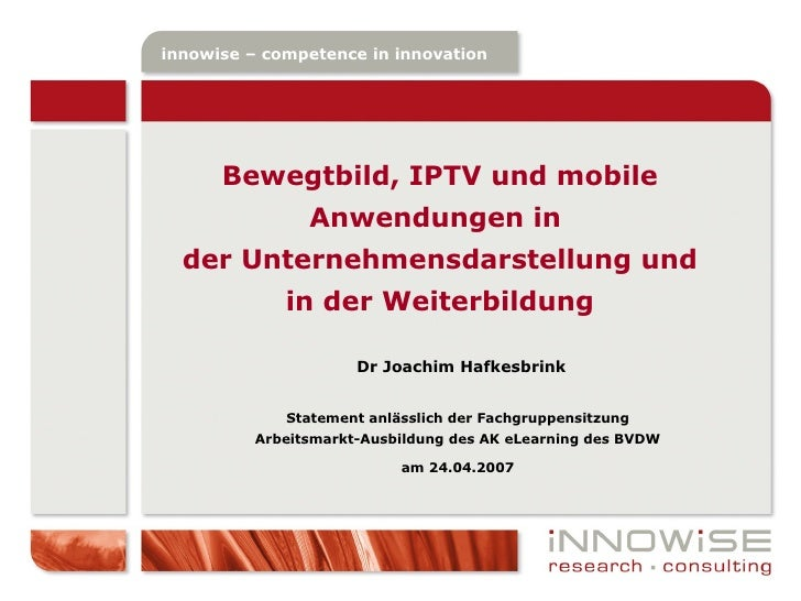innowise – competence in innovation  innowise – competence in innovation           Bewegtbild, IPTV und mobile            ...