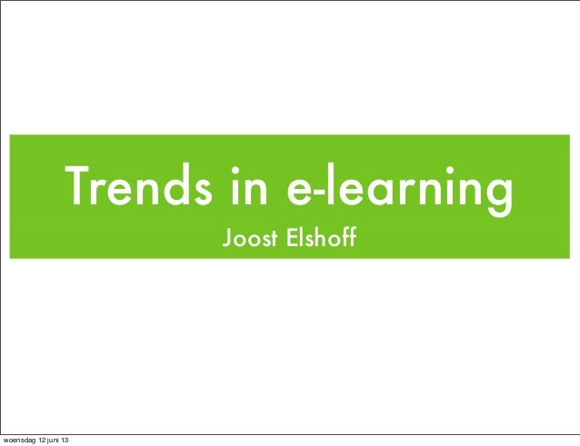 Trends in e learning