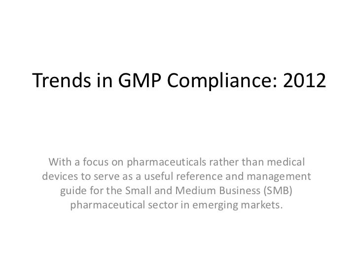 Trends in GMP Compliance: 2012