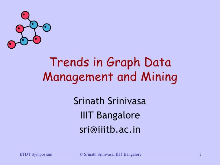 Trends In Graph Data Management And Mining