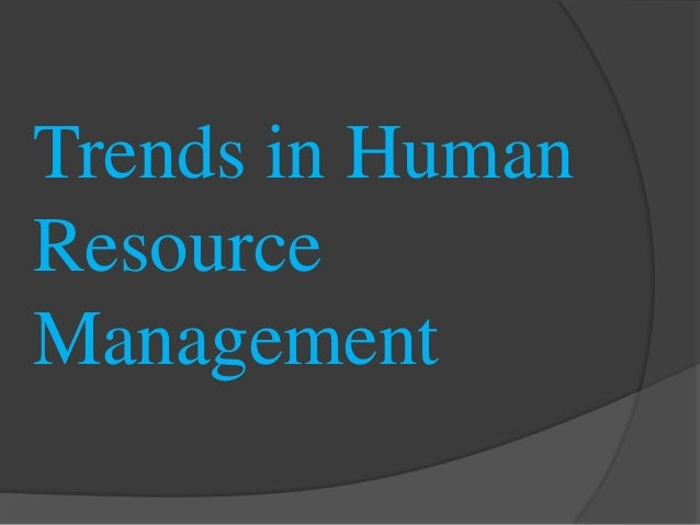 emerging trends in human resource management Ijar - indian journal of applied research - emerging trends.