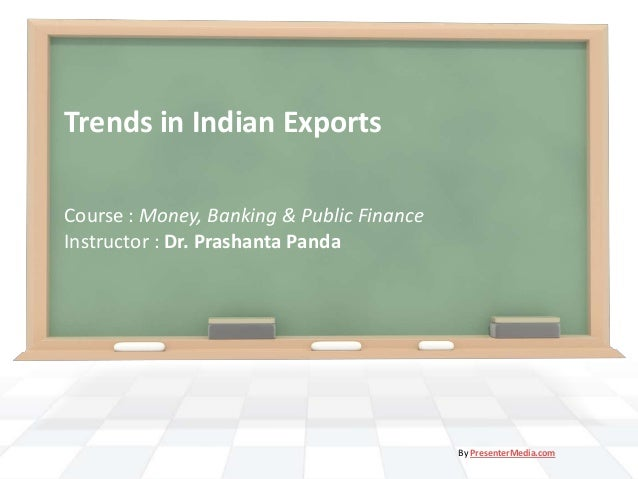 Trends in Indian Exports