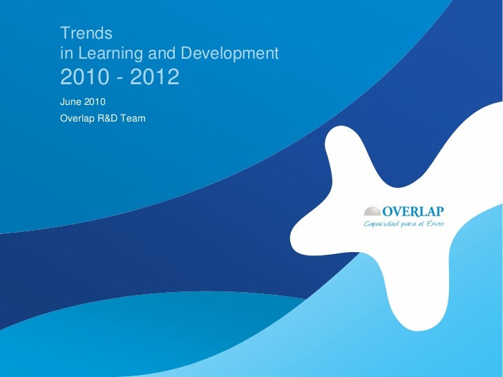 Trends In Learning And Development 2010 2012   Summary