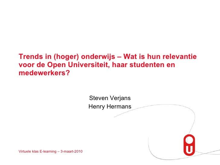 Trends In Onderwijs 2010 en hun relevantie voor de Open Universiteit